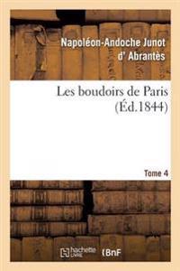 Les Boudoirs de Paris. Tome 4