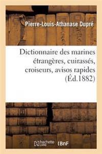 Dictionnaire Des Marines Etrangeres Cuirasses, Croiseurs, Avisos Rapides