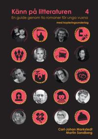 Känn på litteraturen 4 en guide genom tio romaner för unga vuxna