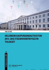 Helsingin kaupunginvaltuuston 2013-2016 itsearviointikyselyn tulokset