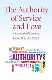 The Authority of Service and Love
