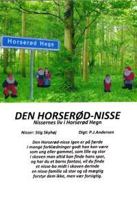 Den Horserød-nisse - nissernes liv i Horserød Hegn