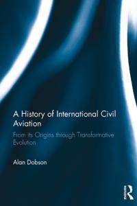 History of International Civil Aviation