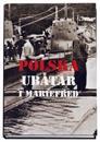 Polska ubåtar i Mariefred : en nästan okänd episod från andra världskriget