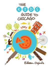 Kid's Guide to Chicago