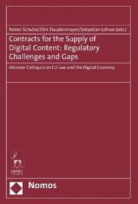 Contracts for the Supply of Digital Content: Regulatory Challenges and Gaps: Munster Colloquia on Eu Law and the Digital Economy