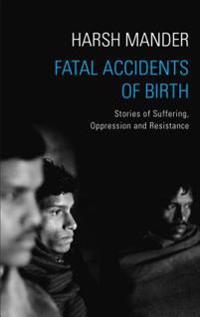 Fatal Accidents of Birth