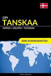Opi Tanskaa - Nopea / Helppo / Tehokas: 2000 Avainsanastoa