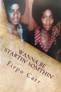 Wanna Be Startin' Somthin': Michael Jackson & the Janis Dasilva Series