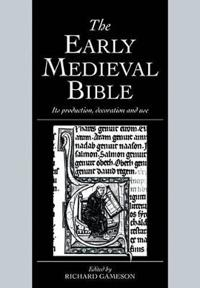 The Early Medieval Bible