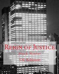 Reign of Justice: Black Winter