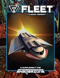 Fleet (Classic Reprint): A Supplement for Shatterzone