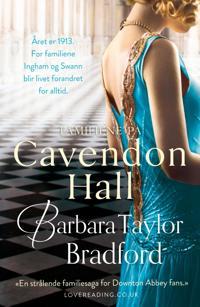 Familiene på Cavendon Hall - Barbara Taylor Bradford | Ridgeroadrun.org