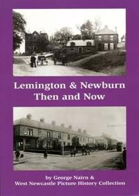 LemingtonNewburn ThenNow