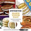 Sweetie Bake Your Day: Sweet and Savory Baked Goods Anyone Can Make