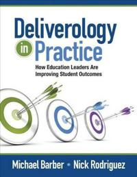 Deliverology in Practice