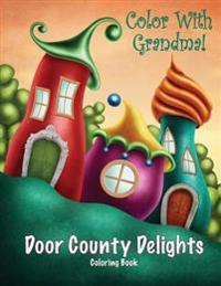 Color with Grandma! Door County Delights