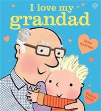 I Love My Grandad Board Book