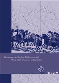Gemstones in the first Millennium AD