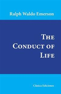 The Conduct of Life
