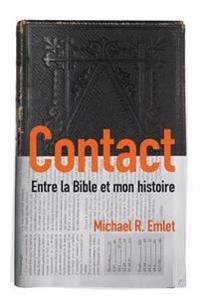 Contact (CrossTalk): Entre La Bible Et Mon Histoire