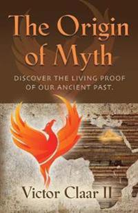 The Origin of Myth