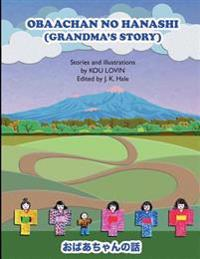 Obaachan No Hanashi - English/Japanese Version: (Grandma's Story)