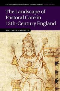 The Landscape of Pastoral Care in 13th-century England