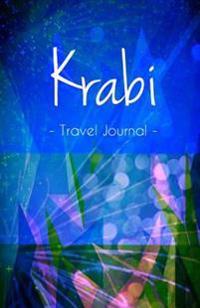 Krabi Travel Journal: High Quality Notebook for Krabi
