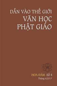 Hoa Dam 4 - Dan Vao the Gioi Van Hoc Phat Giao