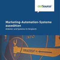 Marketing-Automation-Systeme Auswaehlen: Anbieter Und Systeme Im Vergleich