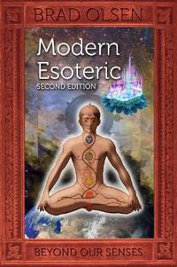 Modern Esoteric: Beyond Our Senses