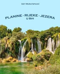 Planine - Rijeke - Jezera - Älskade hemland (Berg och Vatten)