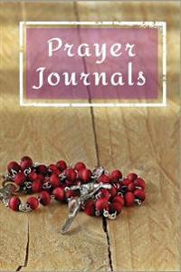 Prayer Journals: Blank Prayer Journal, 6 X 9, 108 Lined Pages