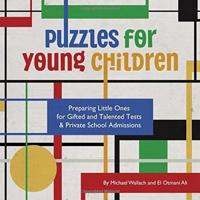 Puzzles for Young Children: Preparing Little Ones for Gifted and Talented Tests & Private School Admissions