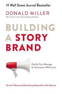 Building A Story Brand