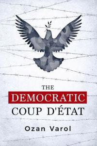 The Democratic Coup D'état