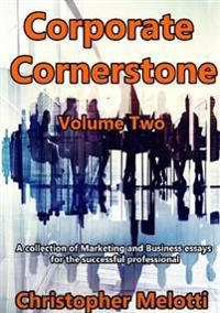 Corporate Cornerstone: Volume Two