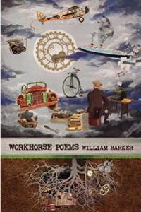Workhorse: Poems 2012-2015