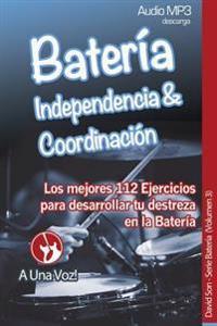 Bateria: Coordinacion E Independencia
