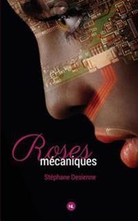 Roses Mecaniques