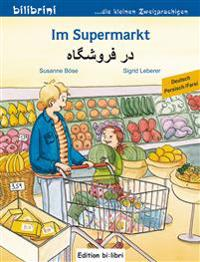 Im Supermarkt. Kinderbuch Deutsch-Persisch