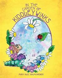 In the Garden of Kiddleywinks