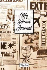 My Dream Journal: A Simpler Guide to Record Dream Diary for Reflection and Lucid Dreaming and Dream Interpretation, Vintage News Cover