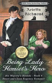 Being Lady Harriet's Hero