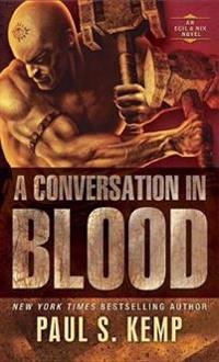A Conversation in Blood: An Egil & Nix Novel