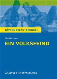 Ein Volksfeind von Henrik Ibsen. Königs Erläuterungen