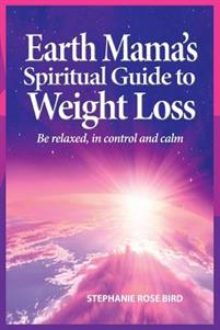 Earth Mama's Spiritual Guide to Weight Loss