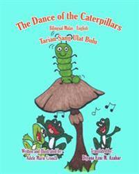 The Dance of the Caterpillars Bilingual Malay English