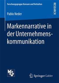 Markennarrative in Der Unternehmenskommunikation